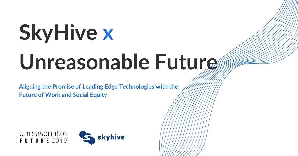 SkyHive joins Unreasonable Future