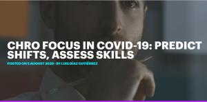 CHRO Focus in COVID-19: Predict Shits, Assess Skills